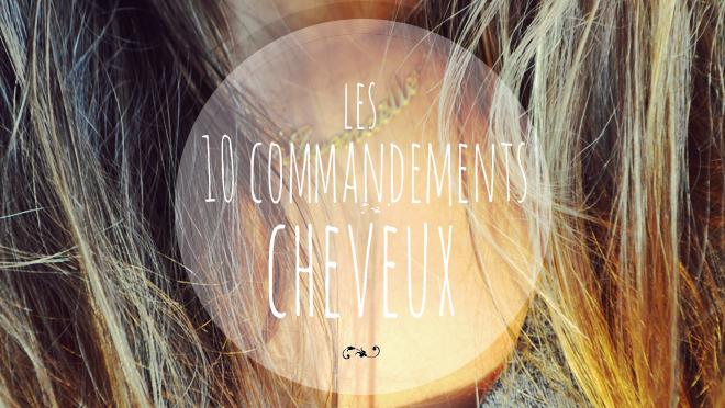 10-commandements-cheveux