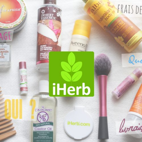 iHerb | Guide d'achat ultime !