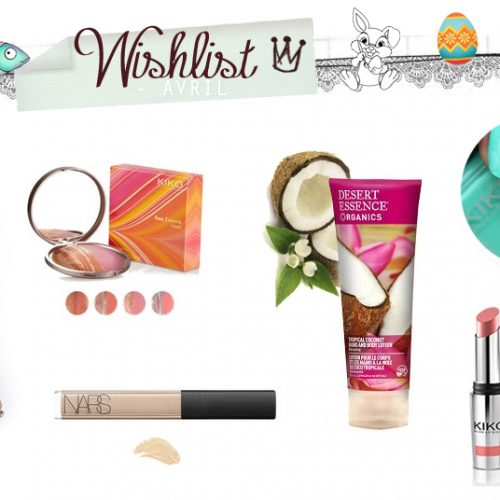 Wishlist Avril / Mes envies – Mes inspirations