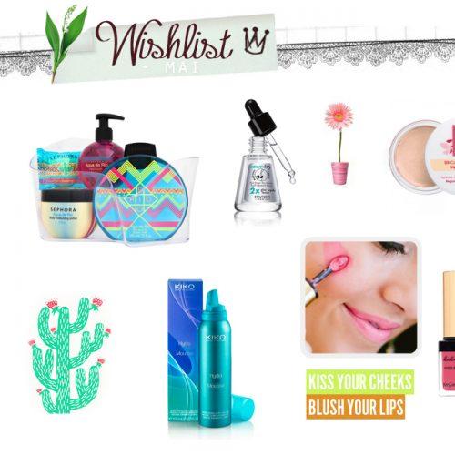 Wishlist Mai / Mes envies – Mes inspirations